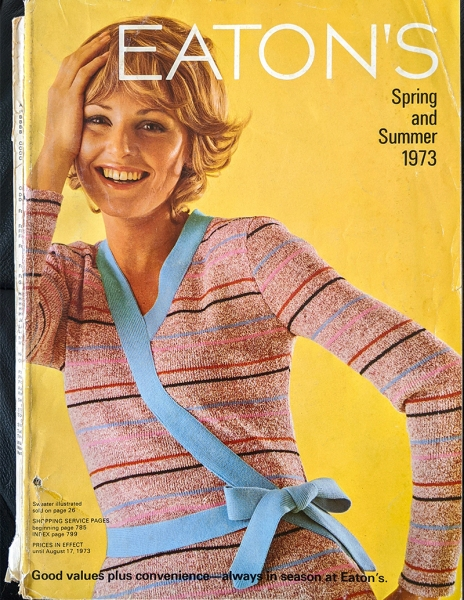Eaton's Catalogue - Spring and Summer 1973